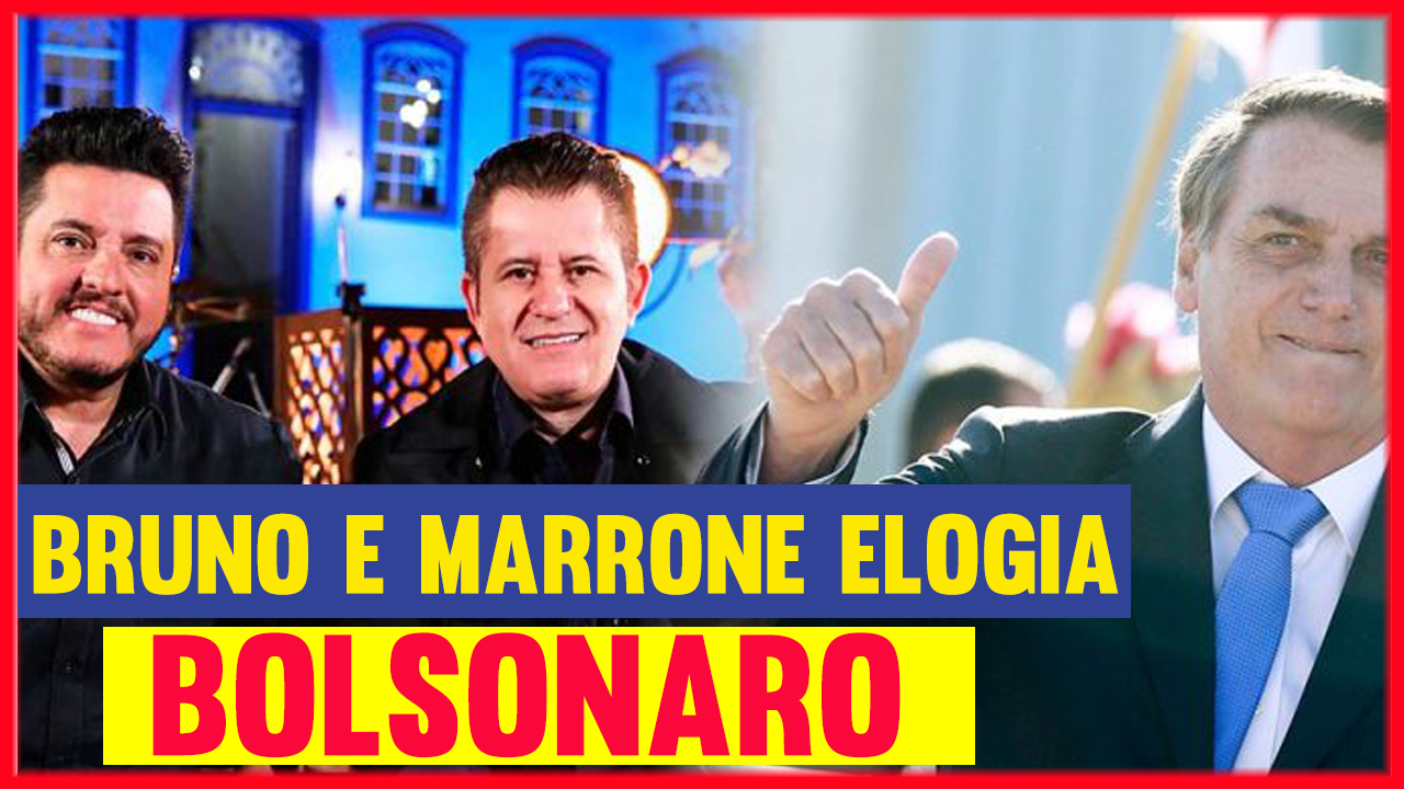 Bruno-e-Marrone-Elogia-Bolsonaro-em-Live-É-um-cara-Honesto