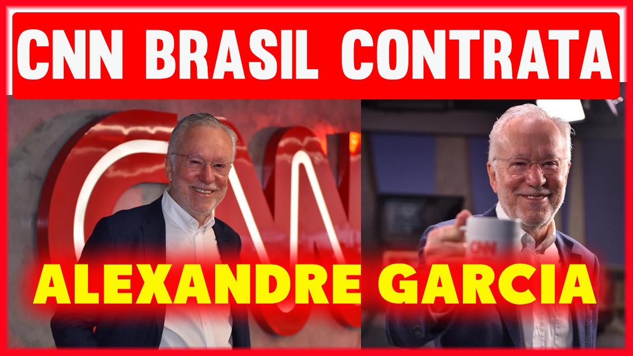 CNN-Brasil-CONTRATA-Alexandre-Garcia