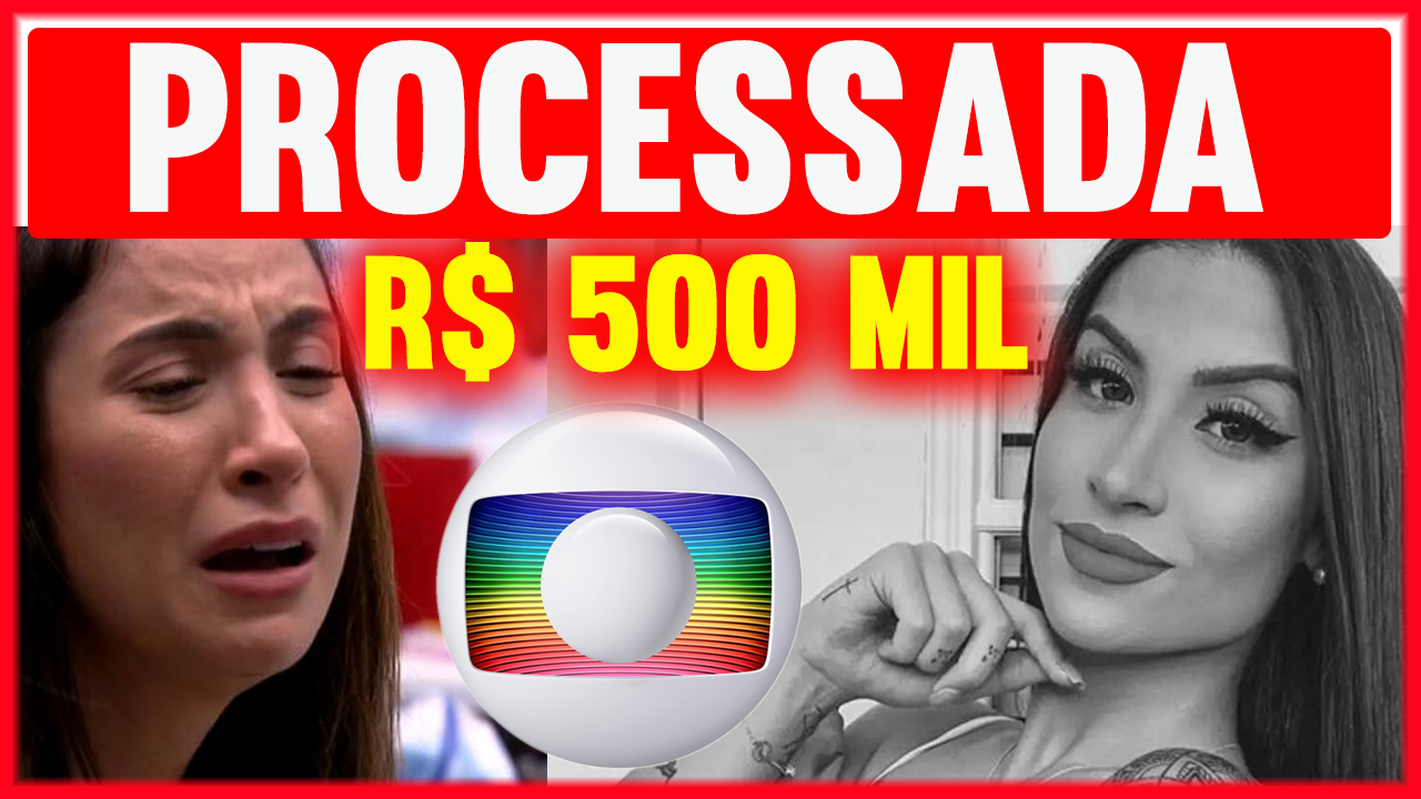 Globo-PROCESSA-Boca-Rosa-e-EXIGE-500-Mil-por-sido-ENGANADA-no-CONTRATO