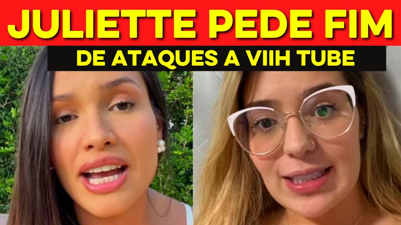 Juliette pede que fãs respeitem Viih Tube 'Gostaria de pedir a vocês respeito por Vitória'